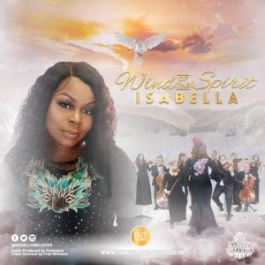 "New Single ""Wind of the Spirit"" From Isabella Melodies"