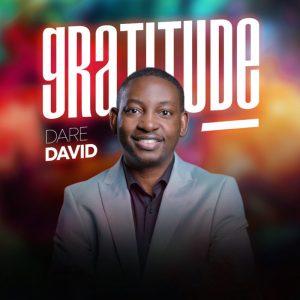 """New Single """"Gratitude"""" From Dare David"""